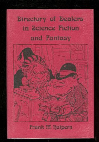9780883660034: International classified directory of dealers in science fiction and fantasy books and related materials