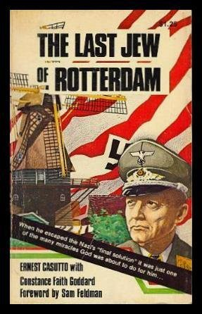 The Last Jew of Rotterdam: Ernest Cassutto