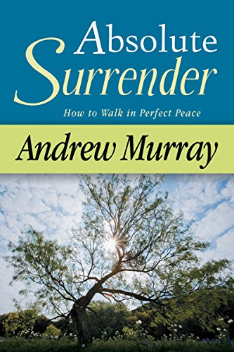 9780883680933: Absolute Surrender: How to Walk in Perfect Peace