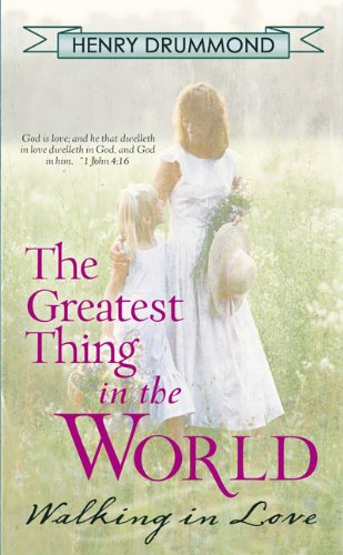 9780883681008: The Greatest Thing In The World: Walking in Love