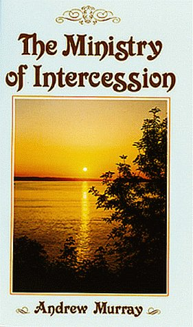 9780883681145: The Ministry of Intercession