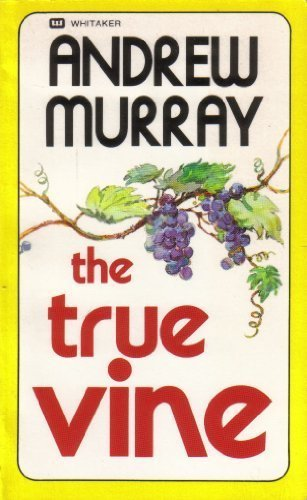 9780883681183: The True Vine