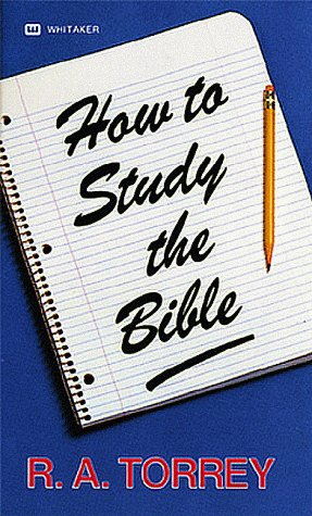9780883681640: How to Study the Bible