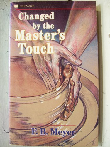 9780883681695: Changed by the Masters Touch