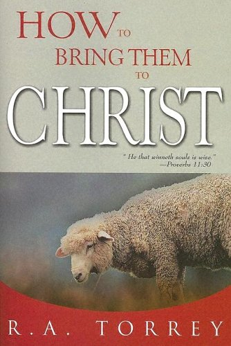 9780883681763: How To Bring Them To Christ