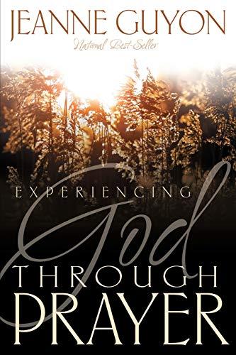 9780883681794: Experiencing God Through Prayer