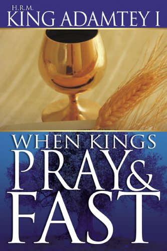 9780883681817: When Kings Pray And Fast