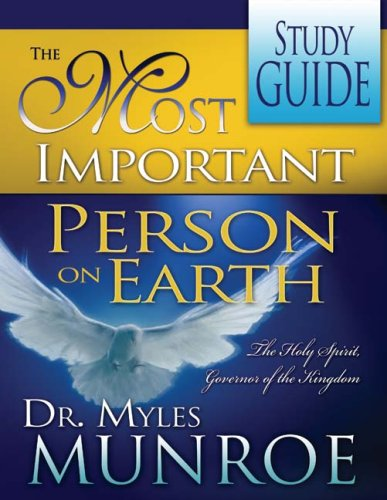 9780883681978: The Most Important Person on Earth: The Holy Spirit Governor of the Kingdom (Study Guide)