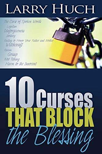 9780883682074: 10 Curses That Block The Blessing