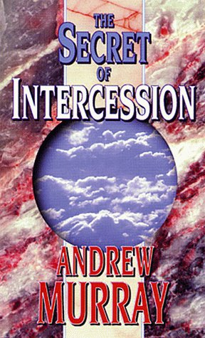9780883682890: The Secret of Intercession