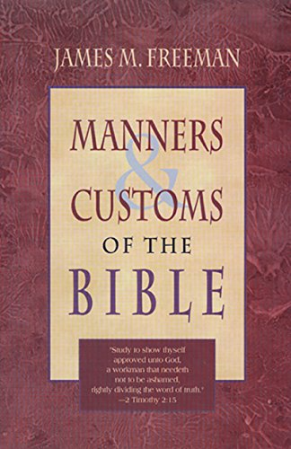 9780883682906: Manners And Customs Of The Bible
