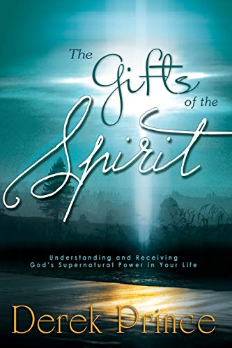 9780883682913: Gifts of the Spirit: Understanding and Receiving God's Supernatural Power in Your Life