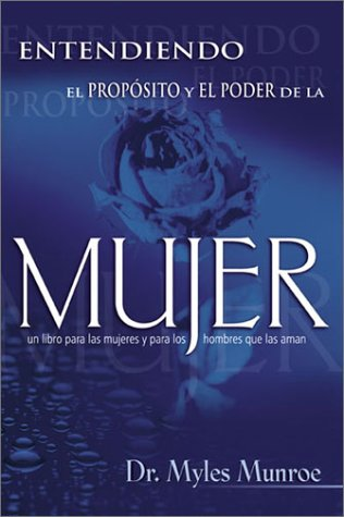9780883683149: Span-Understanding The Purpose And Power Of Woman (Spanish Edition)