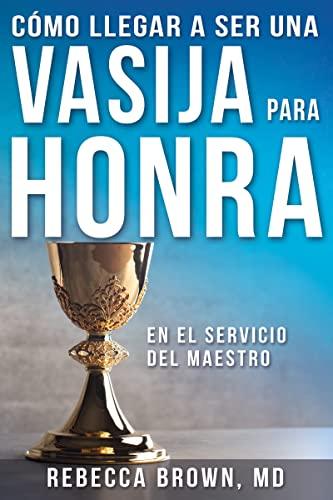 9780883683170: Vasija Para Honra = Becoming a Vessel of Honor