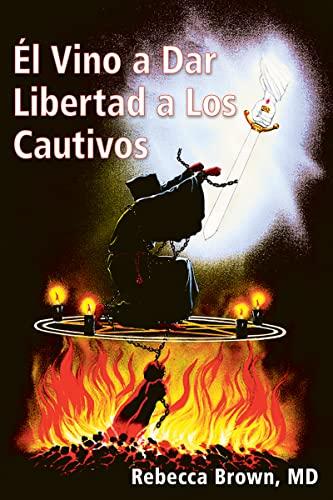 9780883683200: El Vino a Dar Libertad a Los Cautivos (Spanish Language Edition, He Came to Set the Captives Free (Spanish))