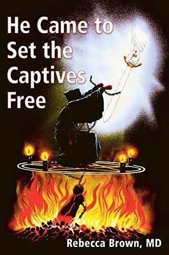9780883683231: He Came to Set the Captives Free