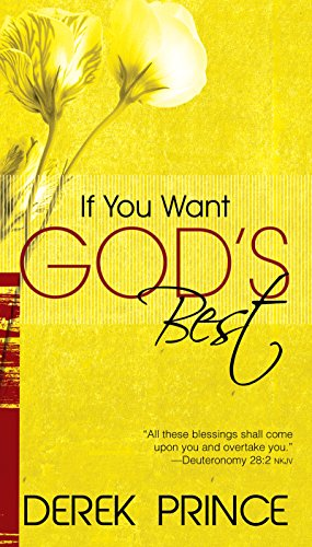 9780883683347: If You Want God's Best