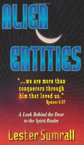 Alien Entities (0883683652) by Lester Frank Sumrall