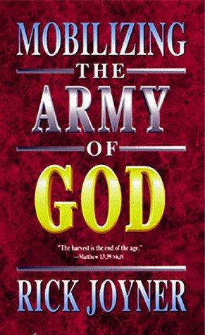 Mobilizing the Army of God: Joyner, Rick
