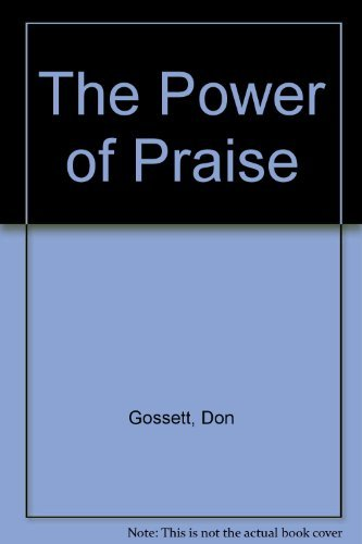 9780883683903: The Power of Praise