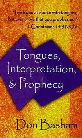 9780883683958: Tongues Interpretation & Prophecy