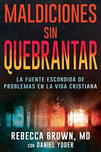 9780883683996: Maldiciones Sin Quebrantar = Unbroken Curses