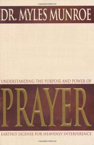 9780883684429: Understanding The Purpose And Power Of Prayer