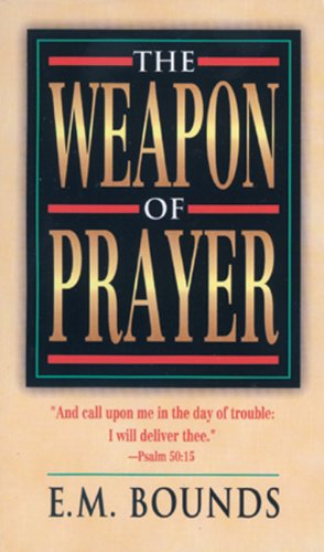 9780883684573: The Weapon Of Prayer