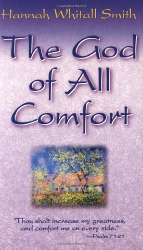 God Of All Comfort (0883684969) by Hannah Smith