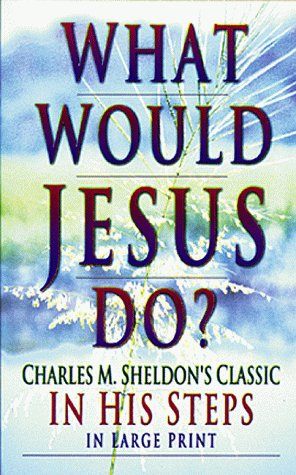 9780883685150: What Would Jesus Do?