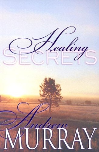 Healing Secrets: MURRAY ANDREW