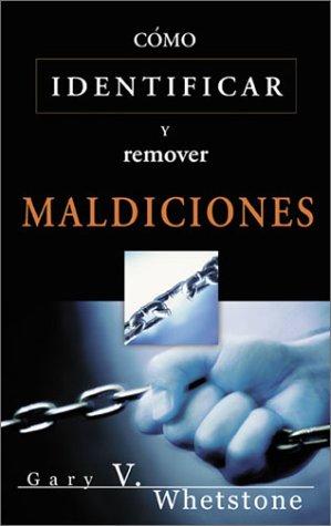 9780883685570: Como Identificar y Remover Maldiciones (Spanish Edition)