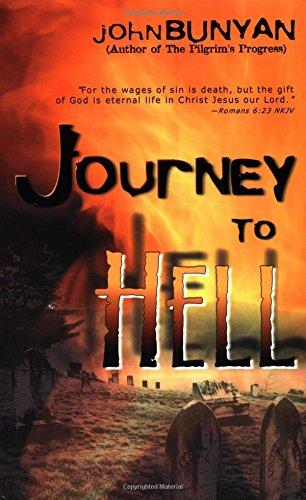 Journey to Hell: Bunyan, John