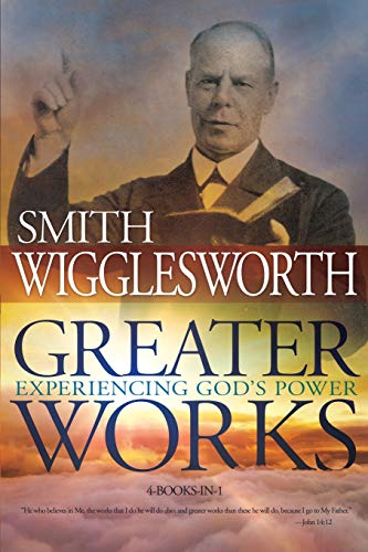9780883685846: Greater Works: Experiencing God's Power