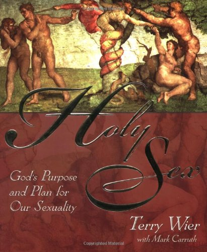 9780883685877: Holy Sex: God's Purpose and Plan for Sex