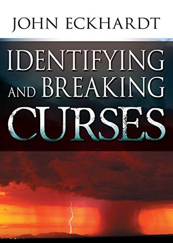 Identifying And Breaking Curses: ECKHARDT JOHN
