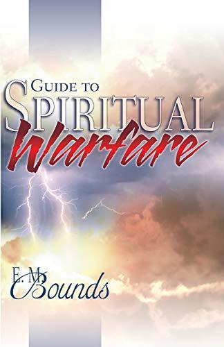 Guide to Spiritual Warfare: E. M. (Edward
