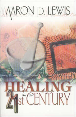 9780883686539: Healing for the 21st Century