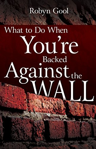 9780883686546: What To Do When Your're Backed Against The Wall
