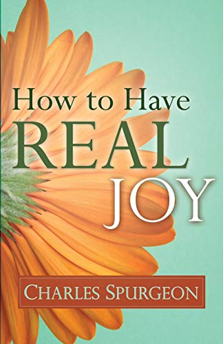 9780883686621: How To Have Real Joy