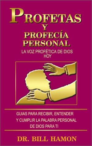 9780883686652: Profetas Y Profecia Personal: LA Voz Profetica De Dios Hoy (English and Spanish Edition)