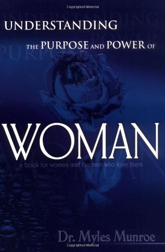 9780883686713: Understanding the Purpose and Power of Woman