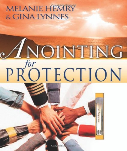 9780883686898: Anointing for Protection [With Abba Anointing Oil]
