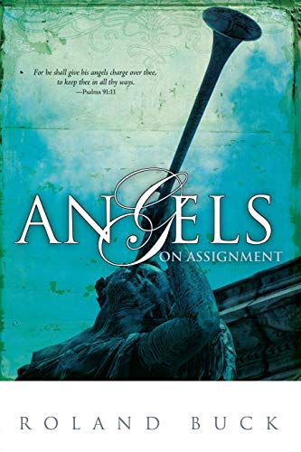 9780883686973: Angels On Assignment