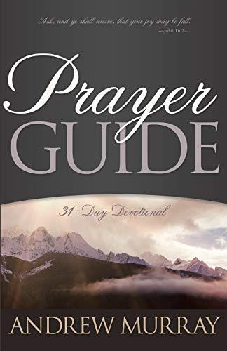 9780883687109: Prayer Guide: 31 Day Devotional