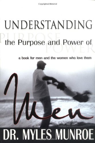 9780883687253: Understanding The Purpose And Power Of Men