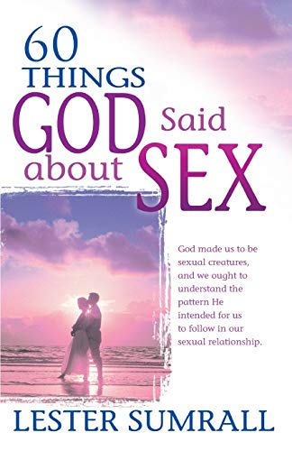 9780883687703: 60 Things God Said about Sex