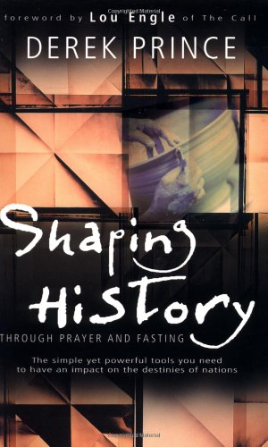 9780883687734: Shaping History Through Prayer And Fasting