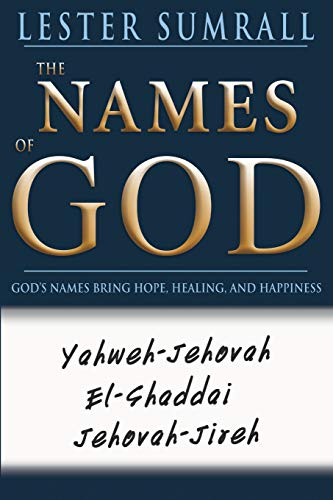 9780883687796: The Names of God: God's Name Brings Hope, Healing, and Happiness