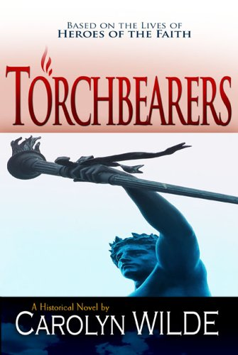 9780883687932: Torchbearers (Heroes of the Faith (Concordia))